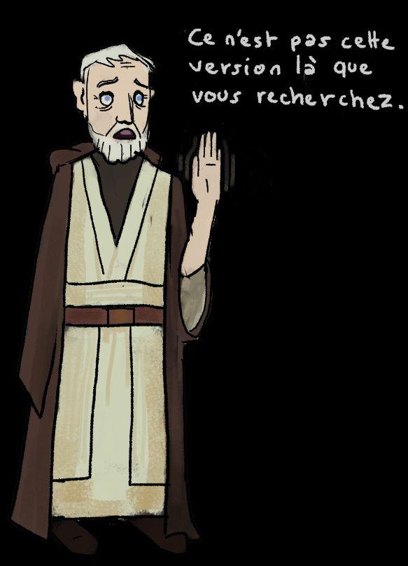 Obi Wan Kenobi: Ce n'est pas la version que vous recherchez.